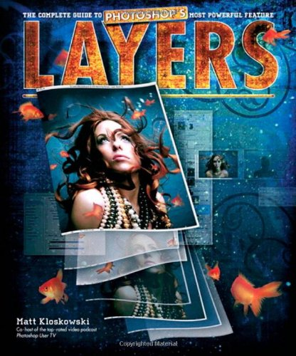9780321534163: Layers: The Complete Guide to Photoshop's Most Powerful Feature