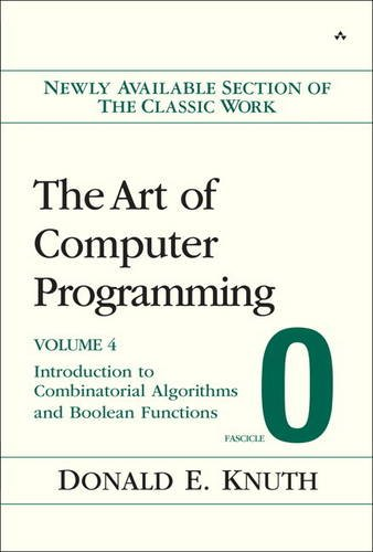 9780321534965: The Art of Computer Programming: Introduction to Combinatorial Algorithms and Boolean Functions: Fascicle 0 v. 4