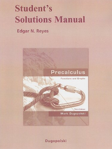 9780321535436: Student Solutions Manual for Precalculus: Functions and Graphs