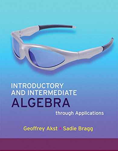 9780321535788: Introductory and Intermediate Algebra through Applications (2nd Edition)