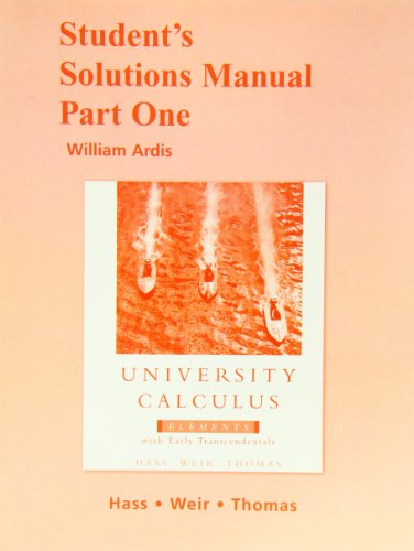9780321536082: Student Solutions Manual Part 1 for University Calculus: Elements with Early Transcendentals (Pt. 1)