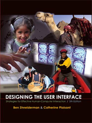 9780321537355: Designing the User Interface: Strategies for Effective Human-Computer Interaction (5th Edition)