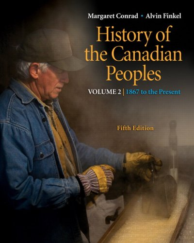 9780321539083: History of the Canadian Peoples: 1867 to the Present, Vol. 2 (5th Edition)