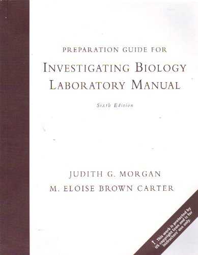 9780321541666: PREPARATION GUIDE for INVESTIGATING BIOLOGY: LABORATORY MANUAL (6TH EDITION)