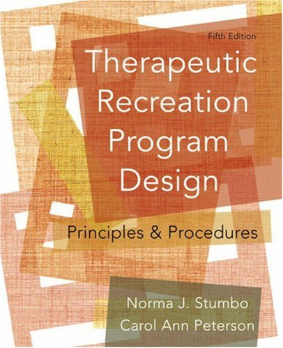 9780321541888: Therapeutic Recreation Program Design: Principles and Procedures (5th Edition)