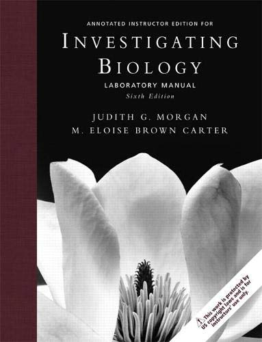 Annotaded Instructor Edition for Investigating Biology, Laboratory: M. Eloise Brown