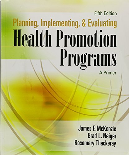 Planning, Implementing, and Evaluating Health Promotion Programs: McKenzie, James F.;
