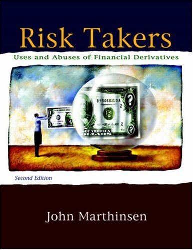 9780321542564: Risk Takers: Users and Abuses of Financial Derivatives