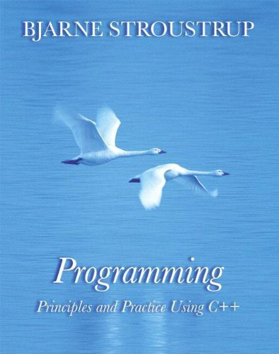 9780321543721: Programming: Principles and Practice Using C++