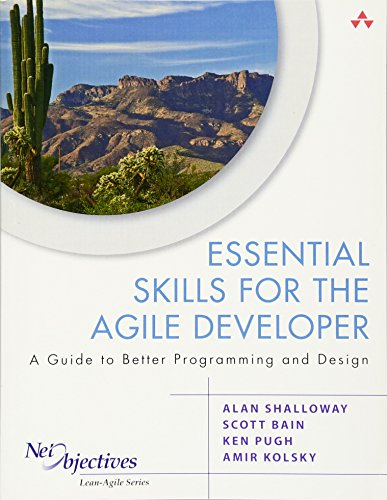 9780321543738: Essential Skills for the Agile Developer: A Guide to Better Programming and Design