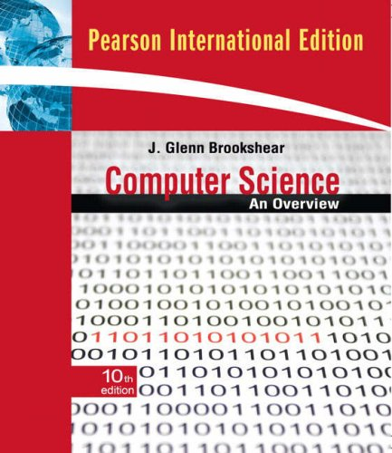 9780321544285: Computer Science: An Overview: International Edition