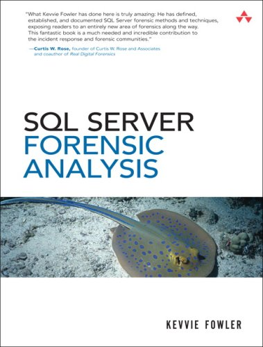9780321544360: SQL Server Forensic Analysis