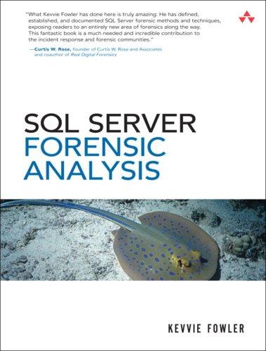 9780321544360: SQL Server Forensic Analysis
