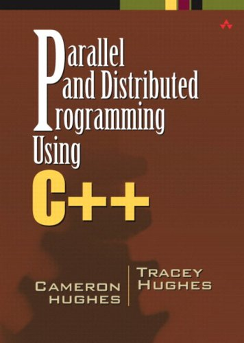 9780321544674: Parallel and Distributed Programming Using C++