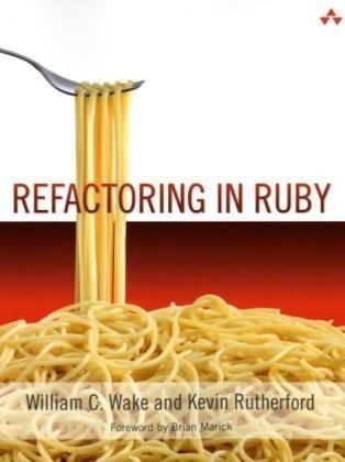 9780321545046: Refactoring in Ruby