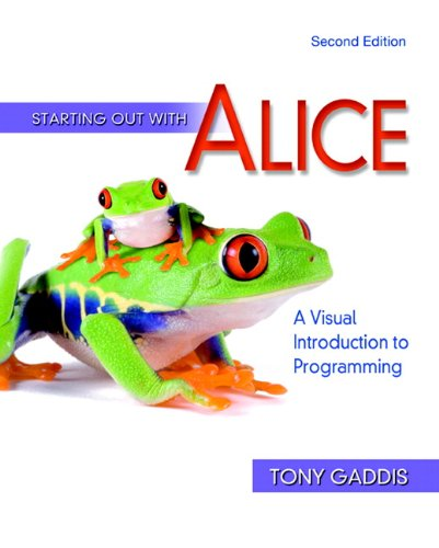 9780321545879: Starting Out With Alice: A Visual Introduction to Programming