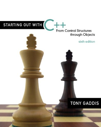 9780321545886: Starting Out with C++: From Control Structures through Objects (6th Edition)