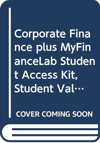 9780321546296: Corporate Finance plus MyFinanceLab Student Access Kit, Student Value Edition