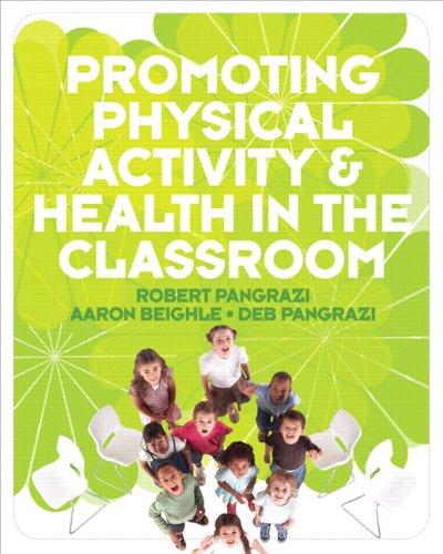 9780321547620: Promoting Physical Activity and Health in the Classroom
