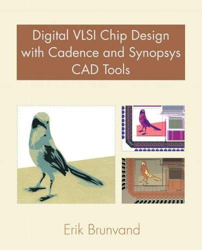 9780321547996: Digital VLSI Chip Design with Cadence and Synopsys CAD Tools