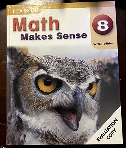 9780321548030: Math Makes Sense 8 WNCP Edition
