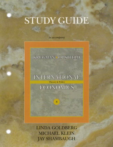 Study Guide for International Economics: Theory and: Paul R. Krugman;