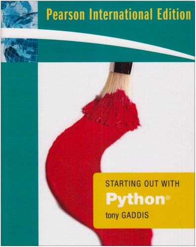 9780321549419: Starting Out with Python: International Edition