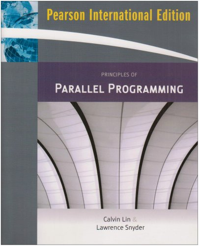 9780321549426: Principles of Parallel Programming