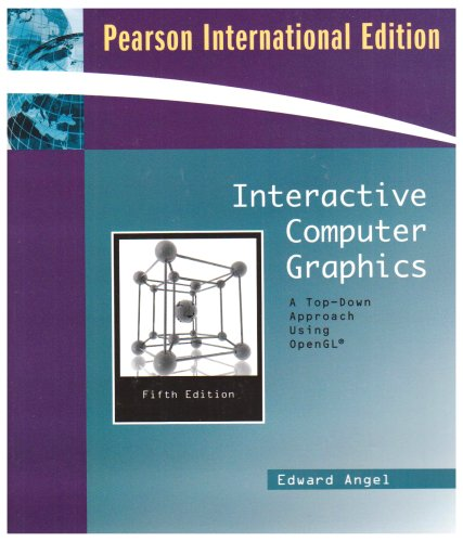 9780321549433: Interactive Computer Graphics : a Top-down Approach Using Opengl