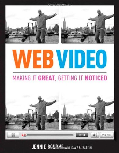 9780321552969: Web Video:Making It Great, Getting It Noticed