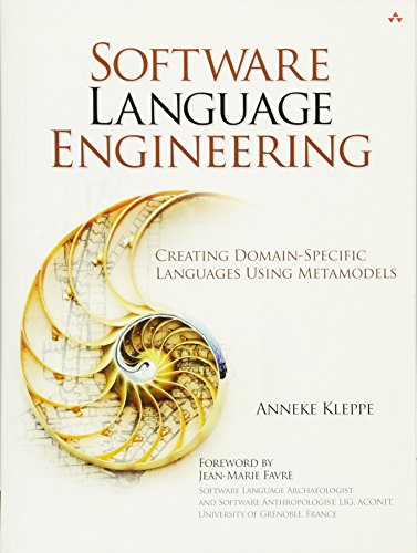 9780321553454: Software Language Engineering: Creating Domain-Specific Languages Using Metamodels