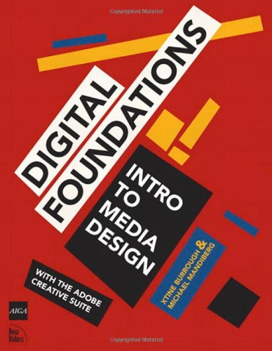 9780321555984: Digital Foundations: Intro to Media Design with the Adobe Creative Suite
