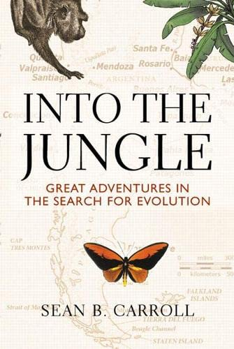 9780321556714: Into The Jungle: Great Adventures in the Search for Evolution