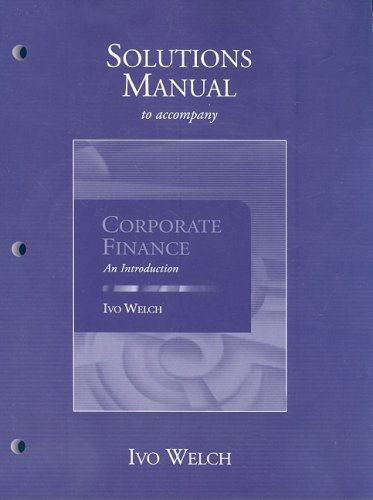 9780321556929: Corporate Finance: An Introduction: Solutions Manual