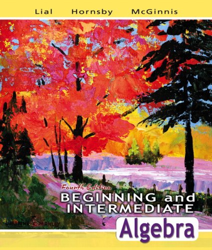9780321557056: Beginning and Intermediate Algebra Value Pack (includes MathXL 12-month Student Access Kit & Video Lectures on CD with Solution Clips for Beginning and Intermediate Algebra) (4th Edition)