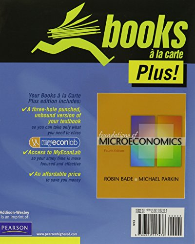 Student Value Edition for Foundations of Microeconomics: Robin Bade, Michael