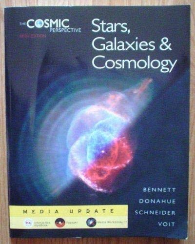 9780321558220: The Cosmic Perspective: Stars, Galaxies, and Cosmology Media Update (5th Edition)