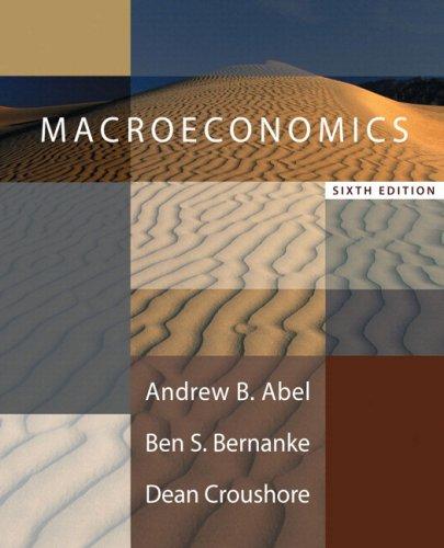 Macroeconomics 2008-2009 Update Edition plus MyEconLab One-semester: Andrew B. Abel,