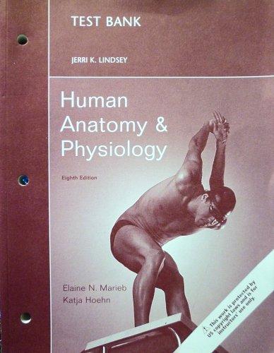 9780321558848: Human Anatomy & Physiology (Test Bank 8th Edition)