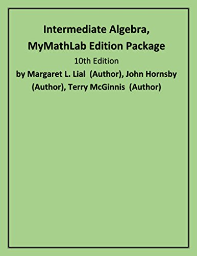 9780321559081: Intermediate Algebra, MyMathLab Edition Package (10th Edition)