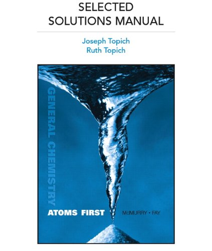 9780321560254: Selected Solutions Manual for General Chemistry: Atoms First