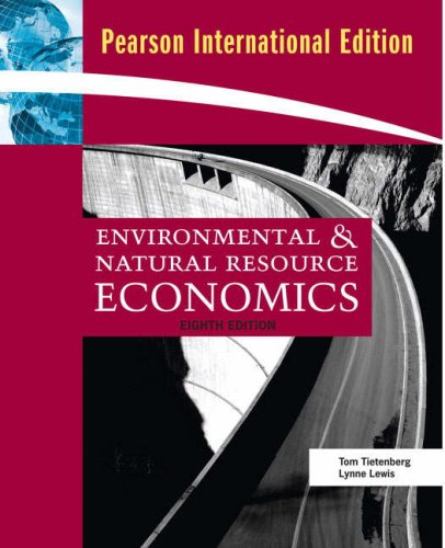 9780321560469: Environmental and Natural Resource Economics