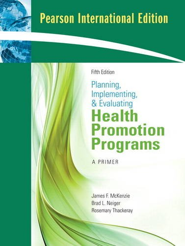9780321561527: Planning, Implementing, and Evaluating Health Promotion Programs: A Primer