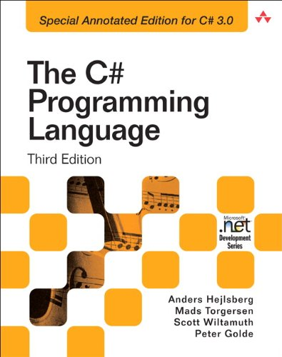 The C# Programming Language (3rd Edition) (Microsoft: Anders Hejlsberg, Mads