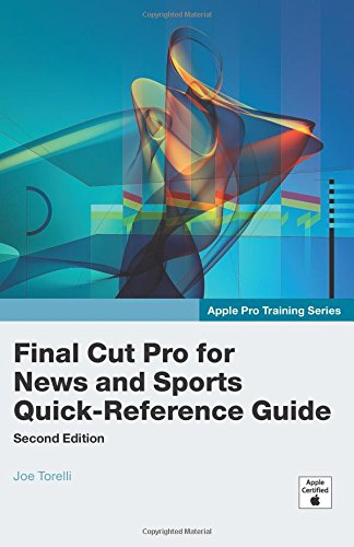 Apple Pro Training Series: Final Cut Pro: Torelli, Joe