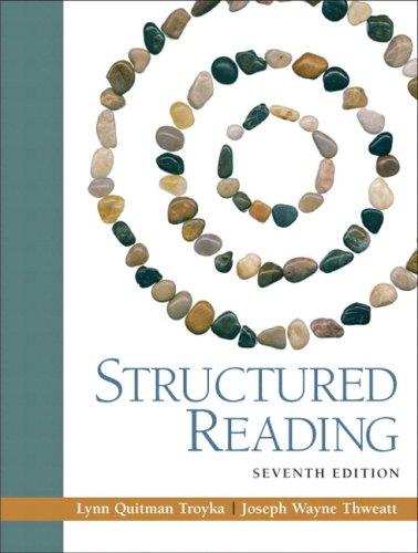 Structured Reading: With Myreadinglab Student Access Code: Troyka, Lynn Q.;Thweatt,