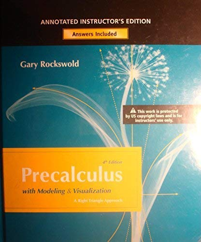 Precalculus with Modeling and Visualization: Rockswold, Gary K.,