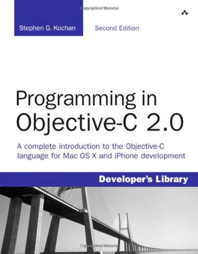 9780321566157: Programming in Objective-C 2.0 (2nd Edition)