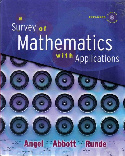 9780321566614: A Survey of Mathematics with Applications with MyMathLab Student Access Kit, Expanded Edition (8th Edition)