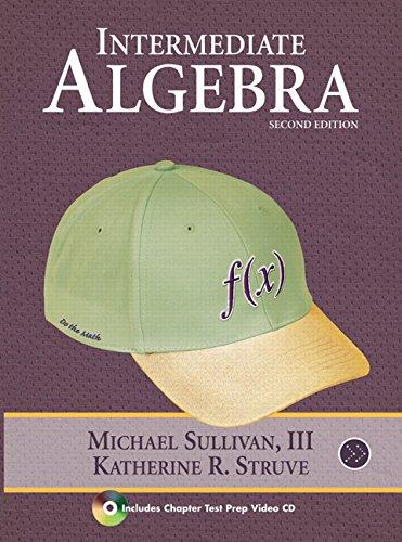 9780321567529: Intermediate Algebra (2nd Edition)